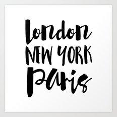 London New York Paris - Typography Art Print