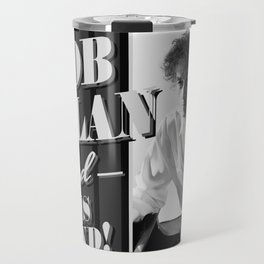 bob dylan his band tour 2019 basket Travel Mug