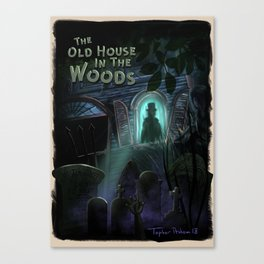 The Old House In The Woods by Topher Adam 2018 Canvas Print