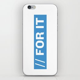 FOR IT iPhone Skin