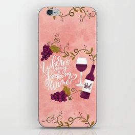 Where's My Fucking Wine? iPhone Skin