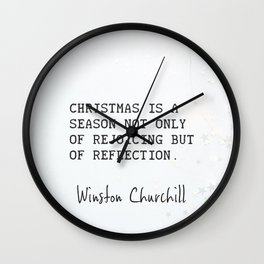 Christmas is a season not only of rejoicing but of reflection.  Wall Clock