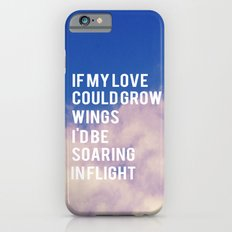If My Love  Slim Case iPhone 6s