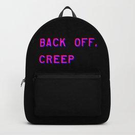 Back Off, Creep Backpack