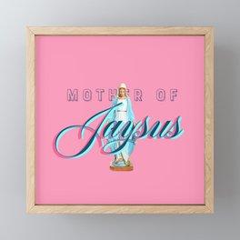 Mother Of Jaysus Framed Mini Art Print