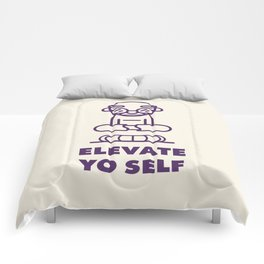Elevate Yo Self Comforters