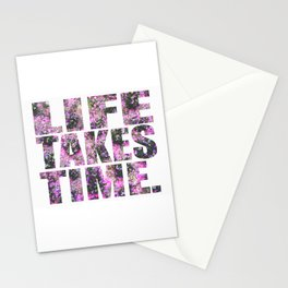 Life Takes Time Stationery Cards