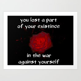 THE WAR AGAINST YOURSELF  Art Print