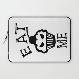 Eat me Laptop Sleeve