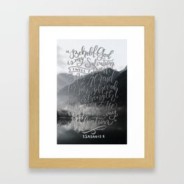 Hand Lettered Inspirational Bible Verse Black and White Picture Quote Isaiah 12 verse 2 Framed Art Print