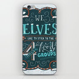 Elf Quote - 4 Main Food Groups - Christmas Movie iPhone Skin