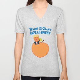Trump and the Giant Impeachment Unisex V-Neck