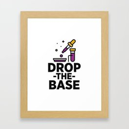 Drop The Base Framed Art Print