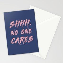 Shhh No One Cares Stationery Cards