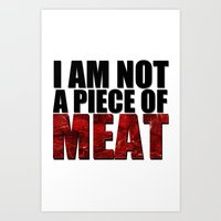 meat Art Prints featuring MEAT by Nathan