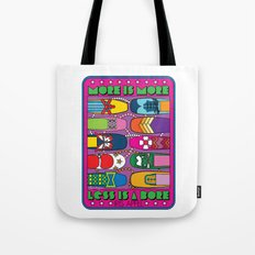 More is More Tote Bag