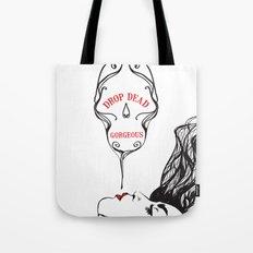 drop dead gorgeous Tote Bag