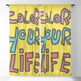 Color Your Life Writing Graffiti Positive Mind Art Sheer Curtain