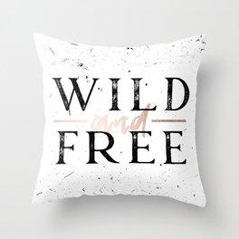 Wild and Free Rose Gold on White Throw Pillow