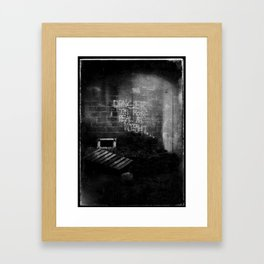 DANGER IS MOST REAL AT NIGHT... Framed Art Print