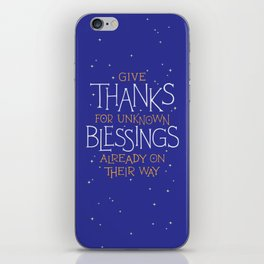 Thanks For Unknown Blessings iPhone Skin
