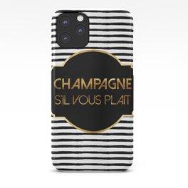 Champagne S'il Vous Plait iPhone Case