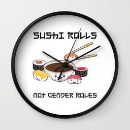 Sushi Rolls Not Gender Roles Sushi Family Kawaii Japanese Sashimi Maki Nigiri Wall Clock