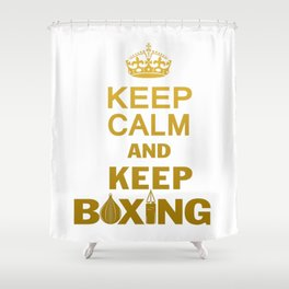 Keep Boxing Shower Curtain