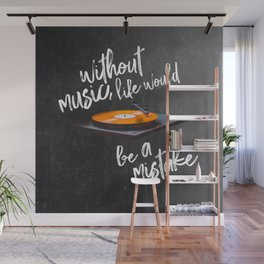 Without Music, Life Would Be a Mistake-Friedrich Nietzsche-vinyl records Wall Mural