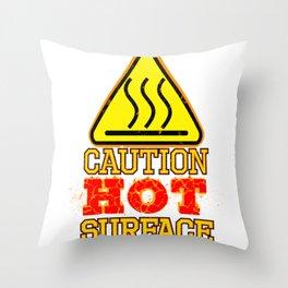 Hot Surface Sign , Warning sign , Caution Sign Throw Pillow