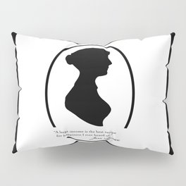 Jane Austen Quote - Large Income is Recipe for Happiness Pillow Sham