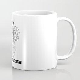 good morning? Really? Coffee Mug