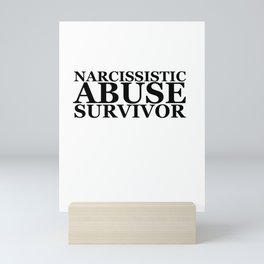 Narcissistic Abuse Survivor Mini Art Print