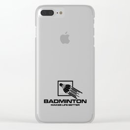 Badminton Makes Life Better Clear iPhone Case