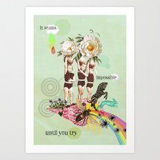 impossible until you try Art Print