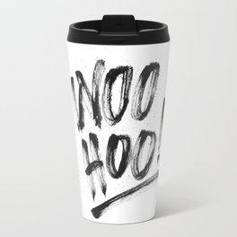 Woo Hoo! Travel Mug