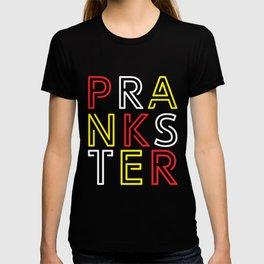 Prankster Jokes Humor Gift T-shirt