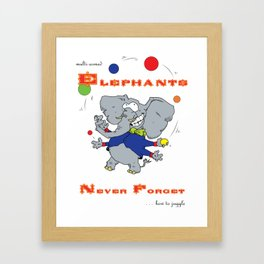 Multi-armed Elephants Never Forget How To Juggle Framed Art Print