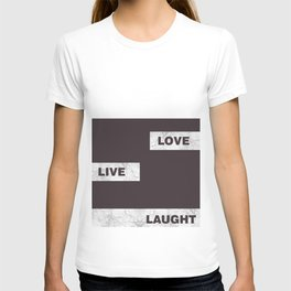Love live laught T-shirt