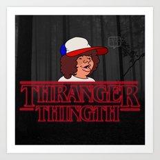 Thranger Thingth Art Print