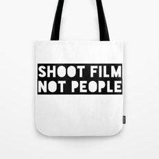 Shoot Film, Not People Tote Bag