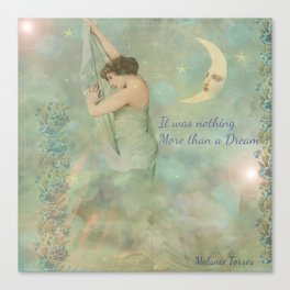 No more than a dream. Canvas Print
