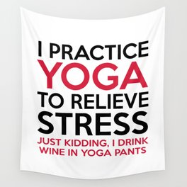 Yoga Pants Funny Quote Wall Tapestry