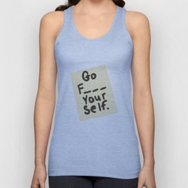 Funny, Go Yourself... Unisex Tank Top