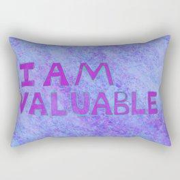 I am Valuable Rectangular Pillow