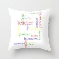 teacher Throw Pillows featuring Teacher by Sylvia C