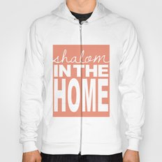 Shalom in the Home, salmon Hoody