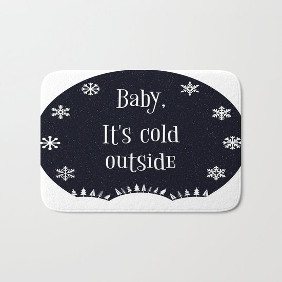Baby, It's Cold Outside Bath Mat