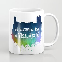 I'd Rather Be In Velaris Coffee Mug