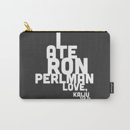 I Ate Ron Perlman Carry-All Pouch